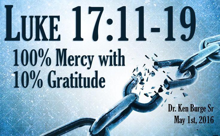 100% Mercy with 10% Gratitude - Luke 17:11-19