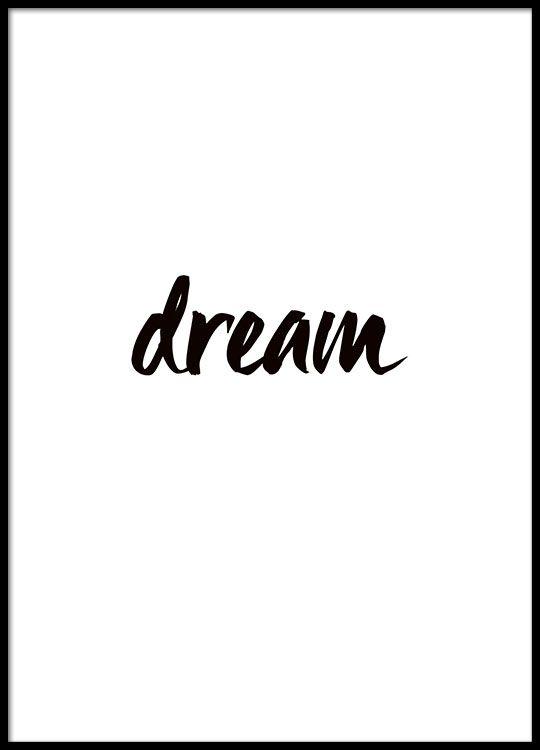 Plakat med teksten Dream