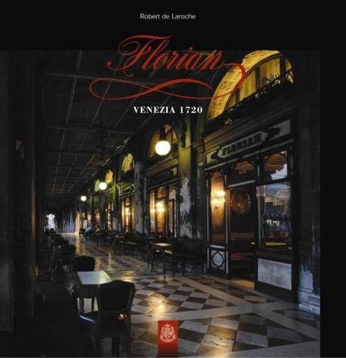 """Libro """"Florian, Venezia 1720"""" di R. de Laroche Caffè #Florian a #Venezia San Marco - Florian #cafè in #Venice Saint Mark #travel #travelinspiration  #italy #italia #veneto #instaitalia #italianalluretravel #lonelyplanetitalia #lonelyplanet"""
