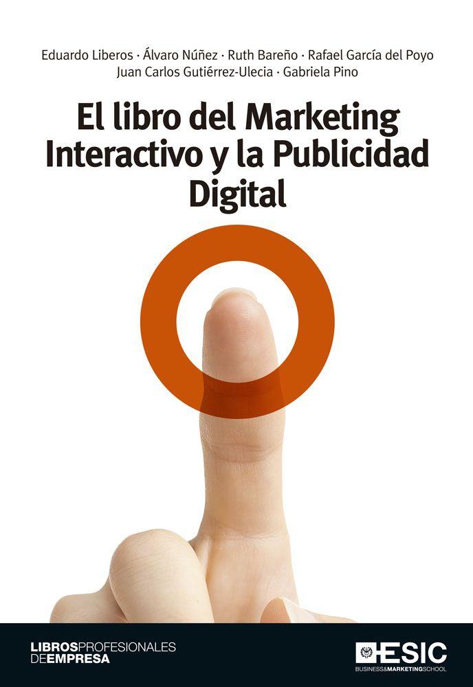 Se es membro da Universidade de Vigo podes solicitalo a través desta páxina http://www.biblioteca.uvigo.es/biblioteca_gl/servizos/coleccions/adquisicions/  El libro del Marketing Interactivo y la Publicidad Digital. ESIC, 2013 - 25€ (Codax)