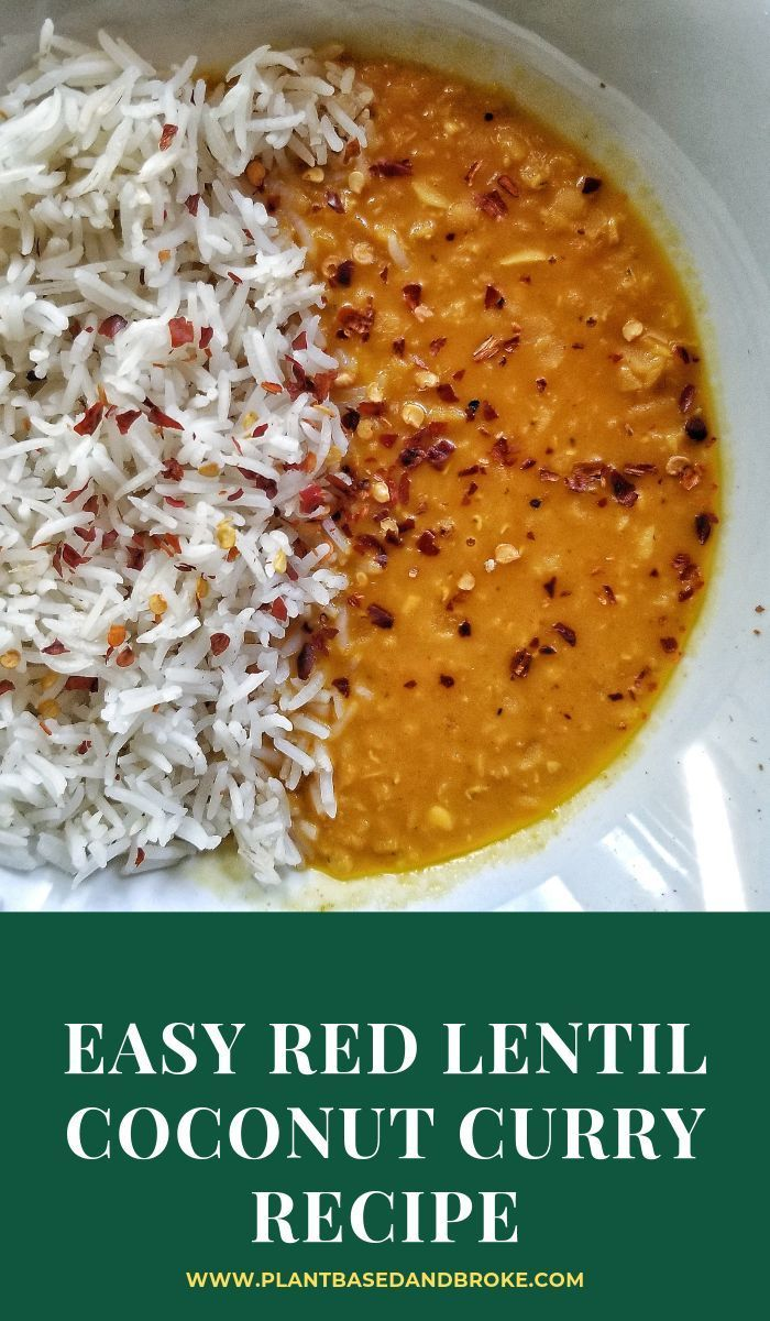Easy Red Lentil Coconut Curry Recipe Curry Recipes Food Recipes