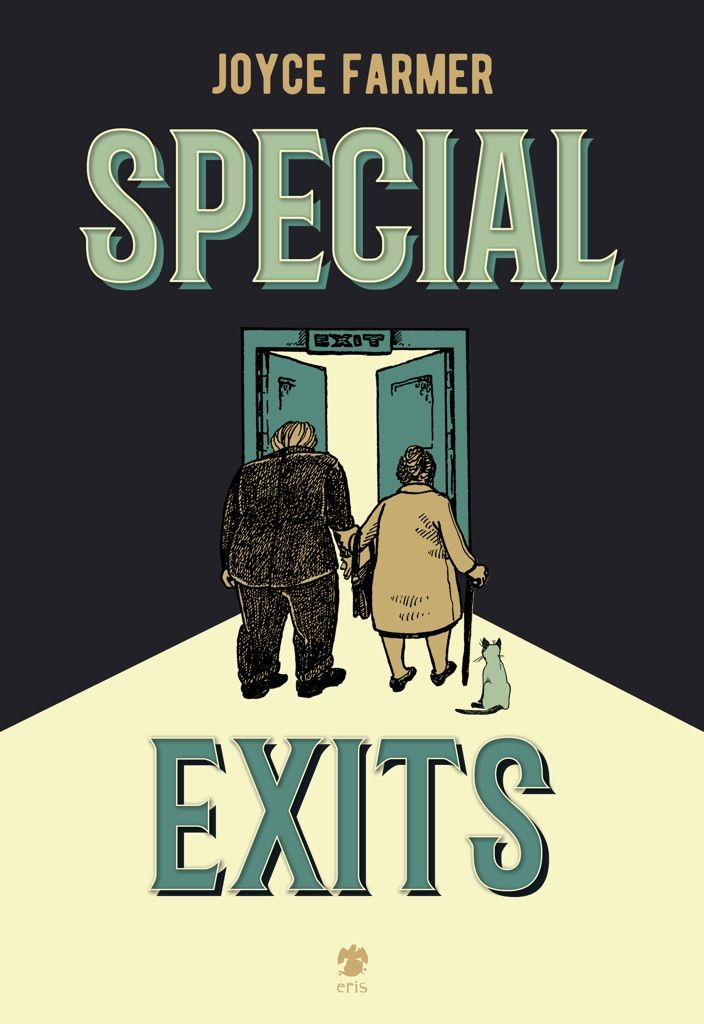 Joyce Farmer, Special Exits (Eris Edizioni, Torino 2016). Copertina