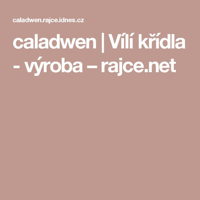 caladwen | Vílí křídla - výroba – rajce.net