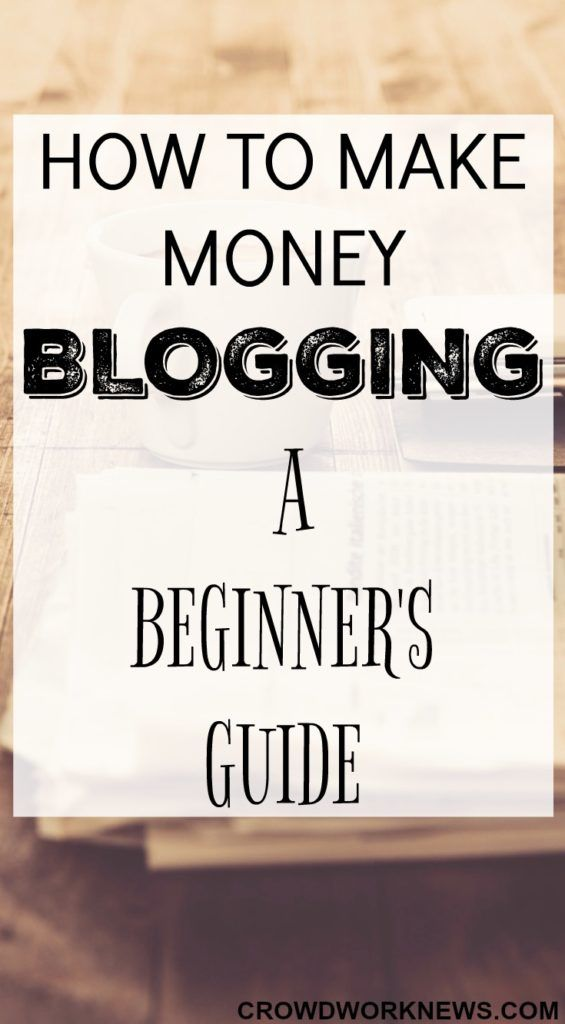 How to Make Money Blogging – A Beginner's Guide