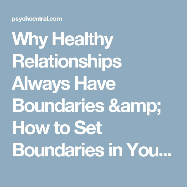 6 Steps to Setting Boundaries in Relationships HuffPost