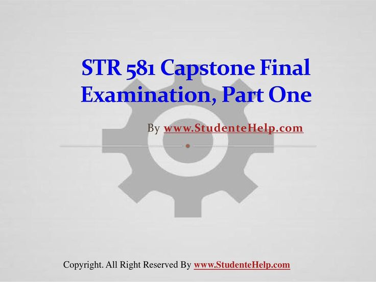 Make your dream to Ace your exams a reality. Experience the easiest way to handle exam pressure with the good tutorial like us. StudenteHelp.com provide STR 581 Capstone Final Exam Part One Latest Online HomeWork Help and Entire Course question with answers LAW, Finance, Economics and Accounting Homework Help, UOP course Individual Assignment, UOP Course Tutorial, Final Exam Study Guides, individual assessment etc. visit us to learn more!