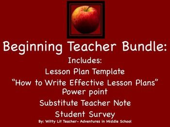 "FIRST YEAR TEACHERS! This bundle is for you! A great way to get organized and ready to start your first year. In this bundle you will find:You can purchase this bundle and SAVE 10%!!* ""How to Write Effective Lesson Plans"" Power point* Lesson Plan Template (EDITABLE calendar for each day of the week)* Student Survey (to be used during the first few days of school)* Substitute Teacher Note (to leave on days when you have to be absent)"