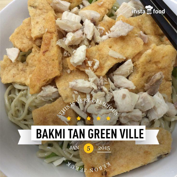 Bakmi Ayam @ Bakmi Tan - Green Ville - Jakarta Barat