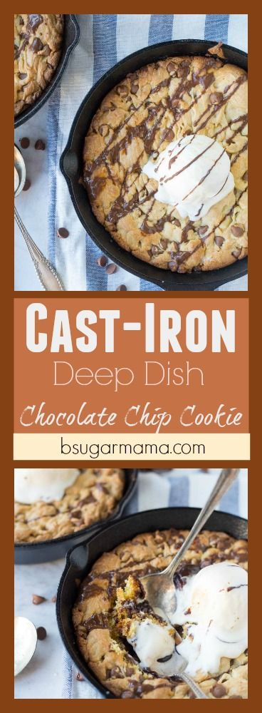Cast Iron Deep Dish Chocolate Chip Cookie