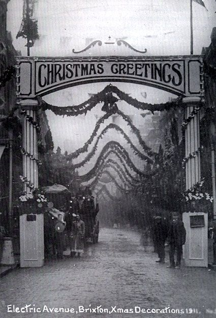 Vintage Holiday: Electric Avenue, Christmas decorations, Brixton Christmas 1911.