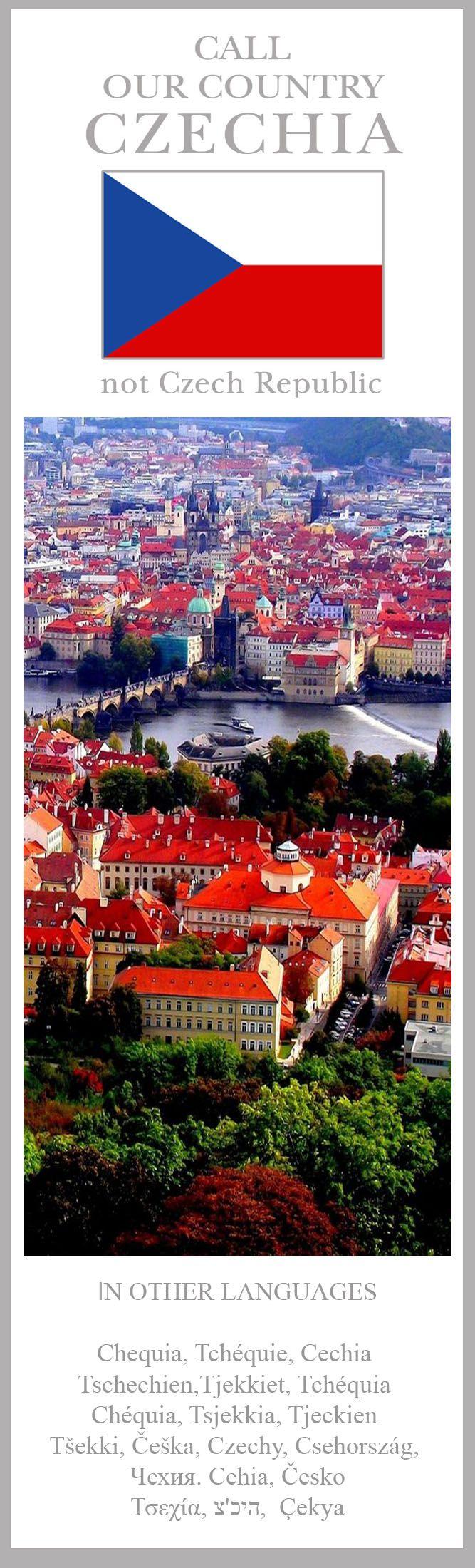 CALL OUR COUNTRY CZECHIA #Czechia #Chequia #Tchéquie #Cechia #Tschechien #Tjekkiet #Tsjechië #Tsjekkia #Tjeckien #Češka #Csehország #Czechy #Чехия #Cehia #Česko #Τσεχία #צ'כיה
