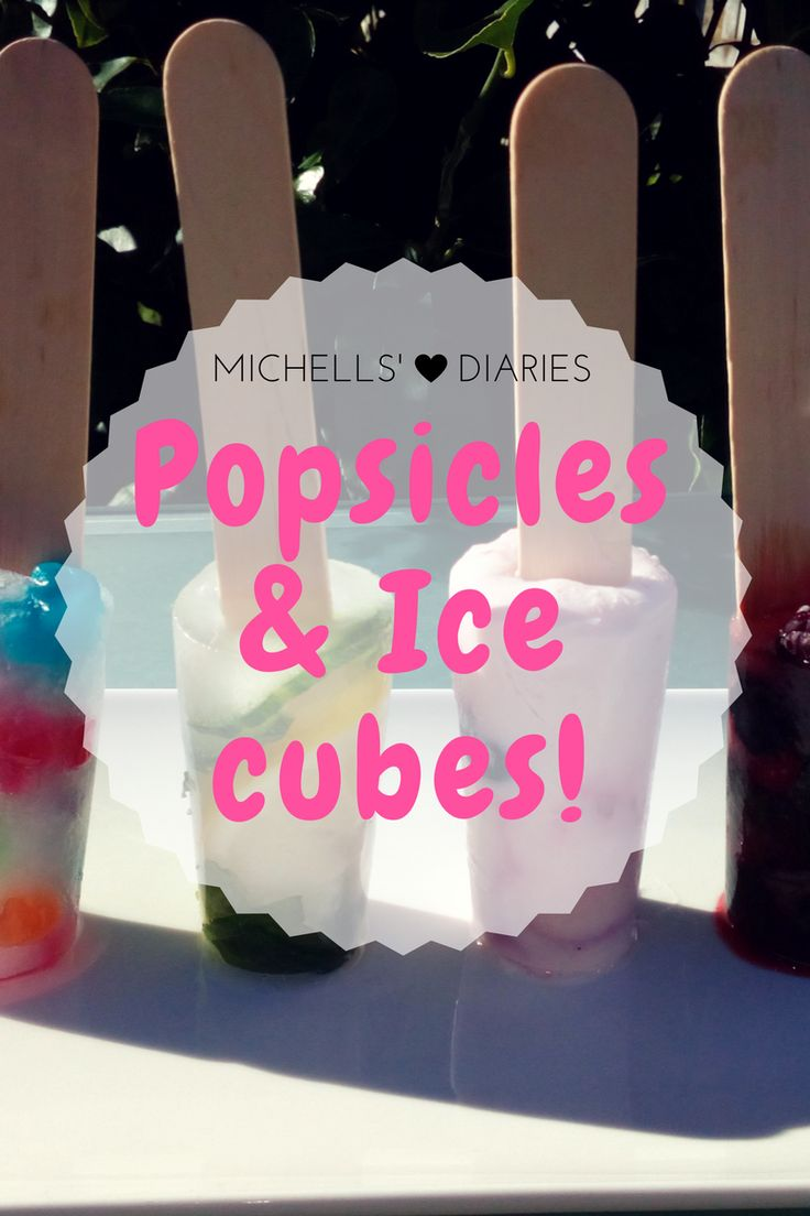 Michells' Diaries: Food & Beverage Popsicles and ice cubes, berry, lollies, healthy