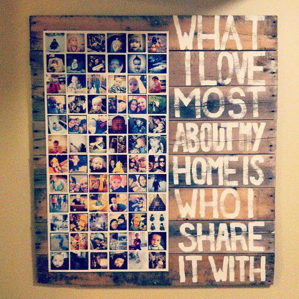 From a man: I made this as a gift for my wife.  It's a wooden palette I took apart, put back together.  The pictures are all instagram photos printed as a giant poster of my family.  It's velcro'd on so we can change it up as our family grows and changes!