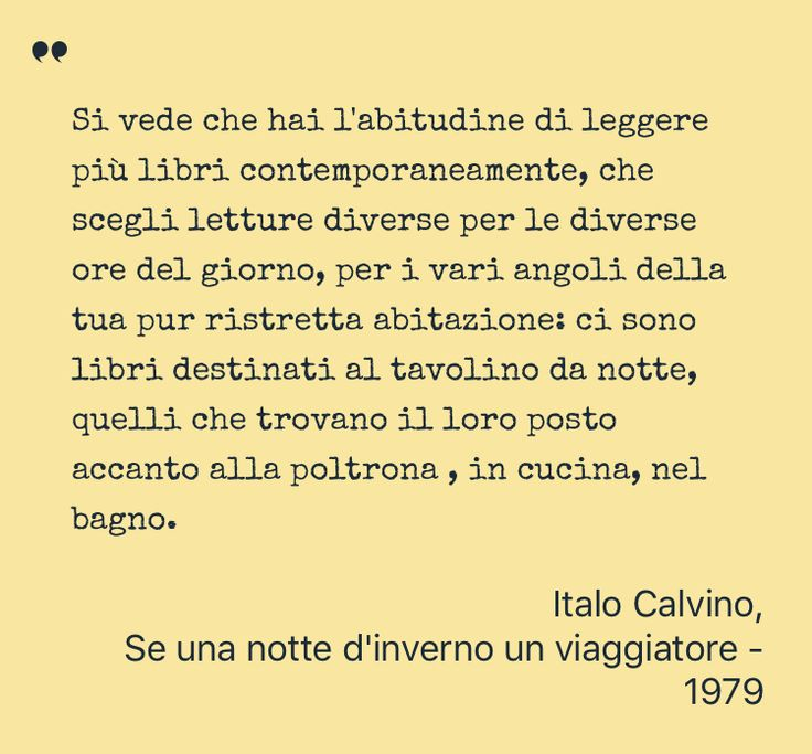 Inspiring Quote by Italo Calvino from Se una notte d'inverno un viaggiatore - Saved on @quotle