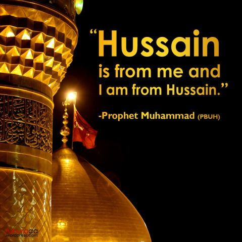 Ashura #Ashura #day-of-Ashura Quote about Imam Hussain by Prophet Muhammad…