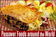 Fresh, intensely flavorful Passover recipes from different Jewish communities.