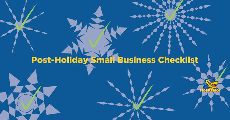 Your Post-Holiday Small Business Checklist is Here