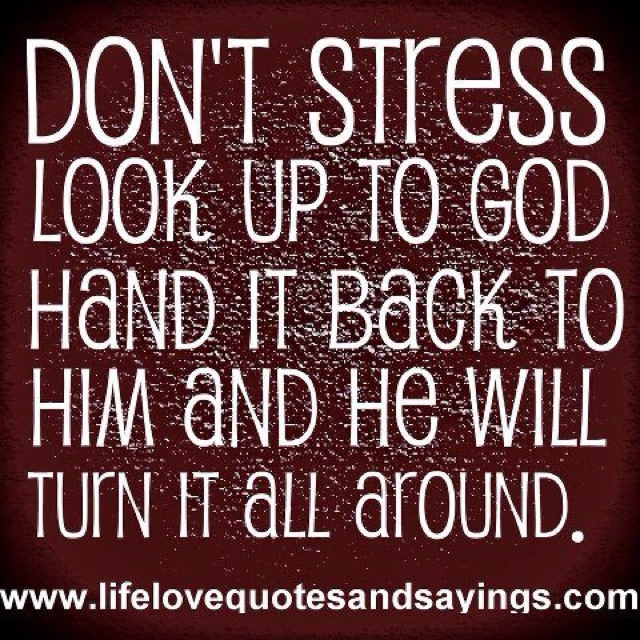 Give it to God and leave it with him! Quit taking it back again.