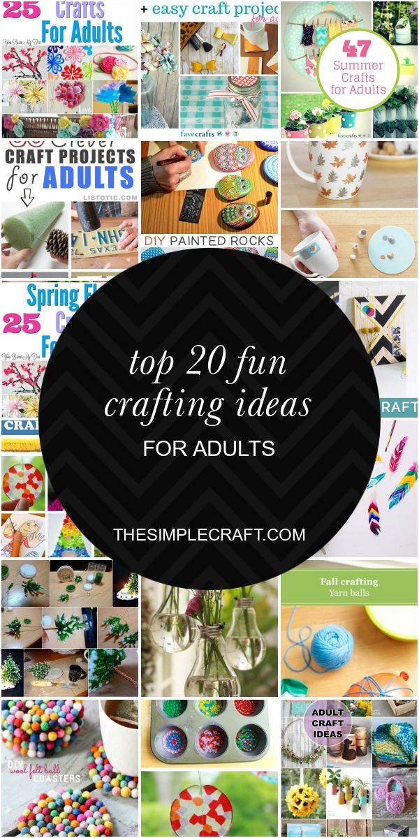 Top 20 Fun Crafting Ideas for Adults – Home Inspiration and Ideas | DIY Crafts |…