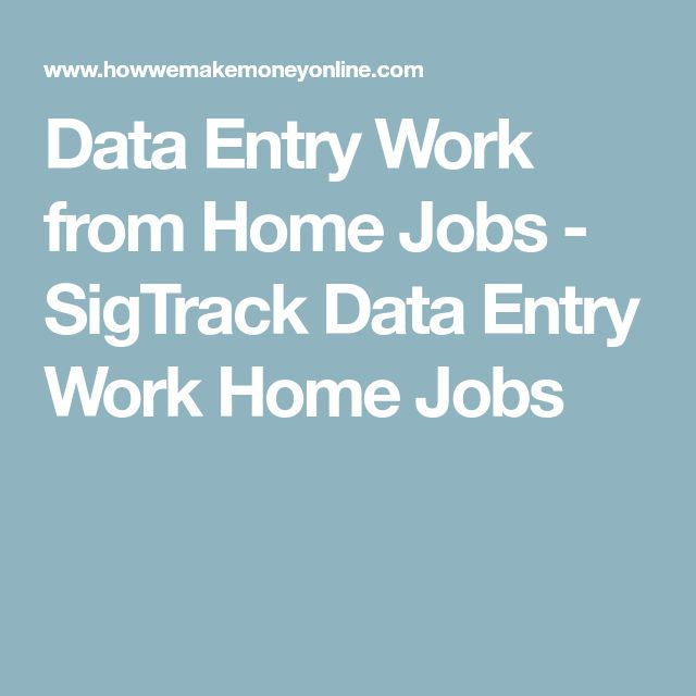 Data Entry Work from Home Jobs - SigTrack Data Entry Work Home Jobs