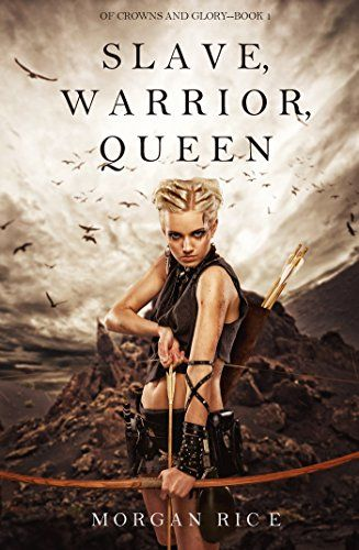 Slave, Warrior, Queen (Of Crowns and Glory-Book 1) - http://www.darrenblogs.com/2016/10/slave-warrior-queen-of-crowns-and-glory-book-1/