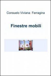 Prezzi e Sconti: #Finestre mobili consuelo v. ferragina  ad Euro 9.78 in #Libri #Libri