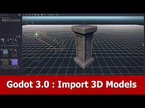 Godot Tutorial : Import 3D Models - YouTube | Godot | 3d