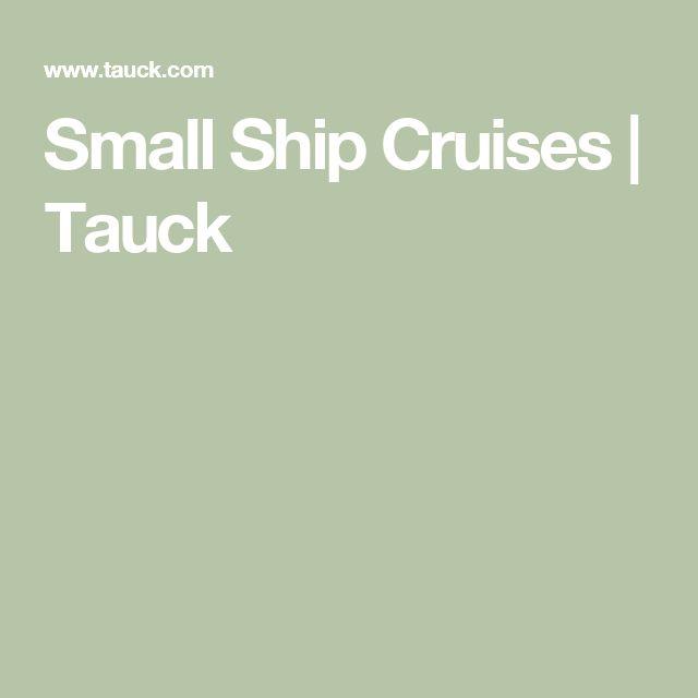 Small Ship Cruises | Tauck