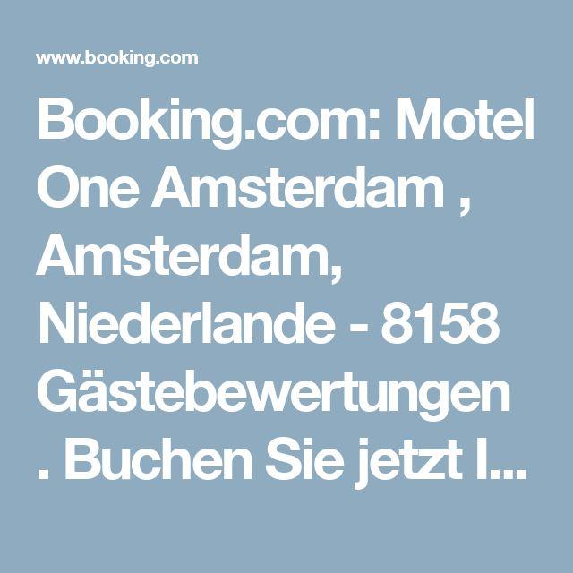 Booking.com: Motel One Amsterdam , Amsterdam, Niederlande  - 8158 Gästebewertungen . Buchen Sie jetzt Ihr Hotel!