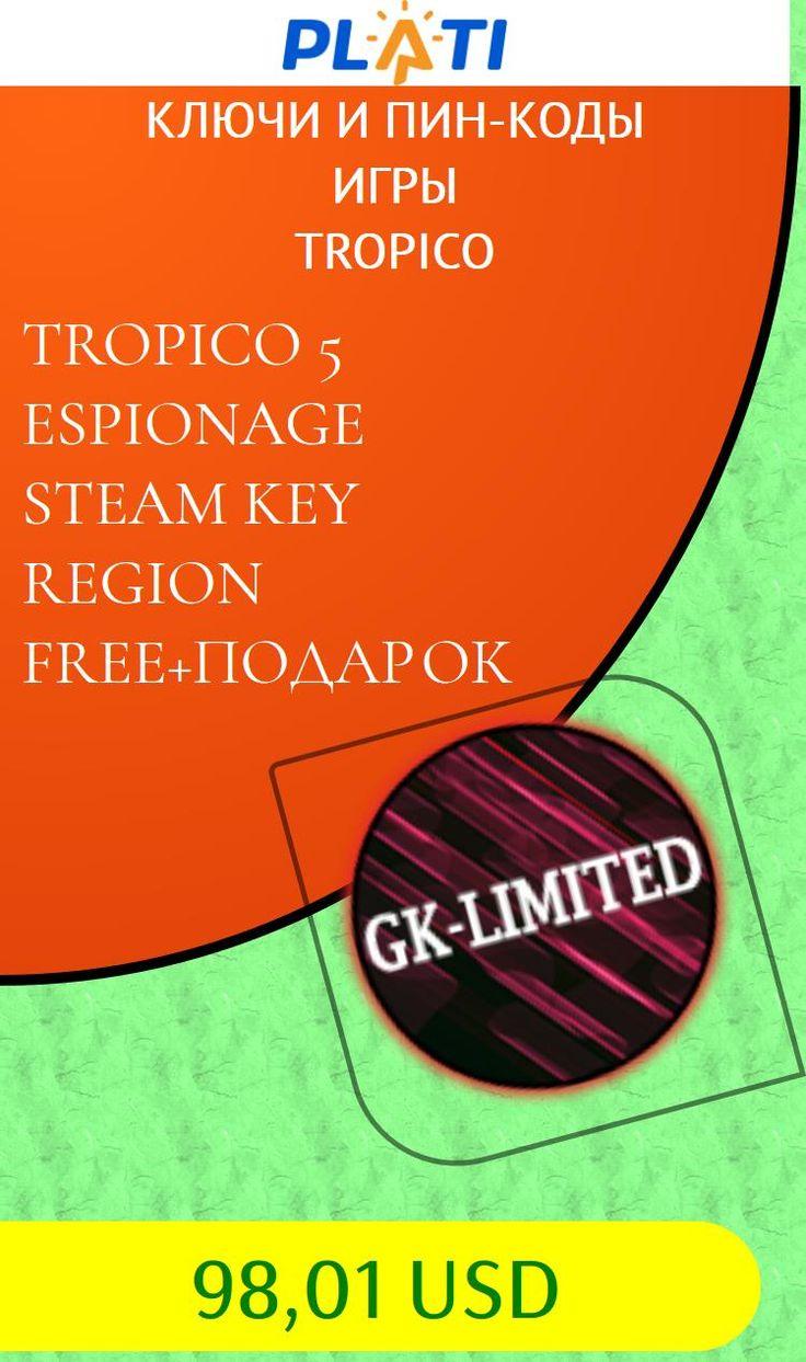 TROPICO 5  ESPIONAGE STEAM KEY REGION FREE ПОДАРОК Ключи и пин-коды Игры Tropico