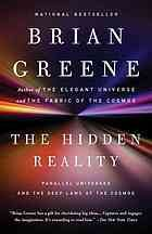 The Hidden Reality: Parallel Universes and the Deep Laws of the Cosmos by Brian Greene