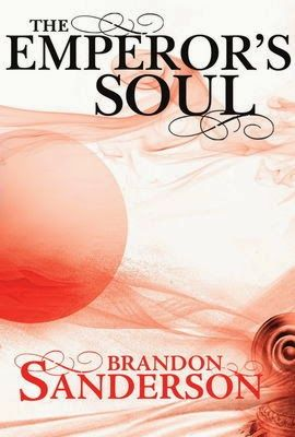 The Emperor's Soul by Brandon Sanderson: Book Review | Flight of the Dragon