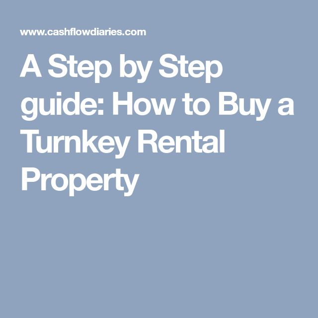 A Step by Step guide: How to Buy a Turnkey Rental Property