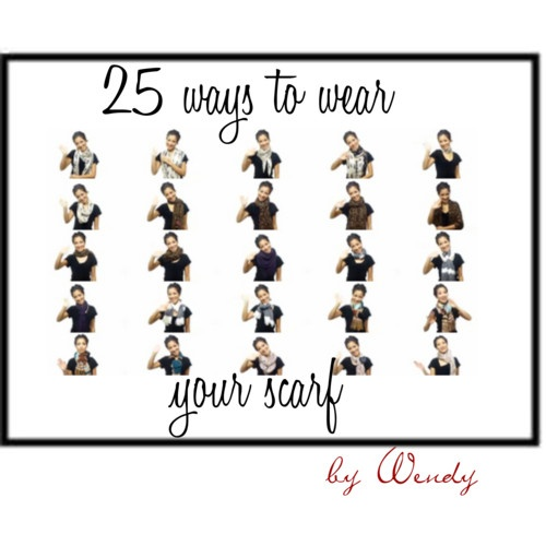 Great video on how to wear a scarf 25 different ways