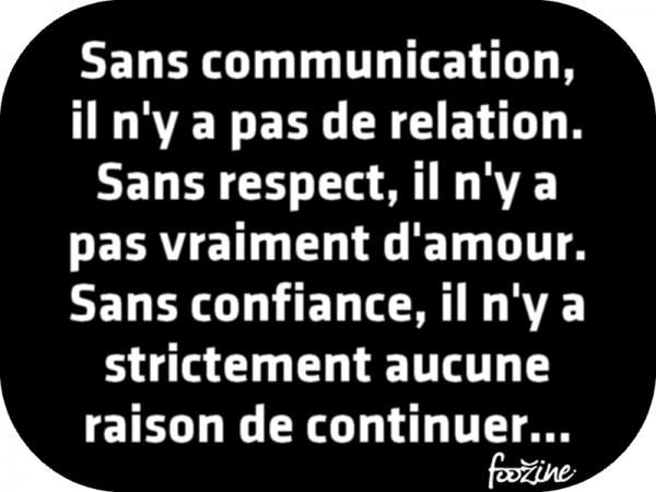 Sans communication, il n'y a pas de relation.