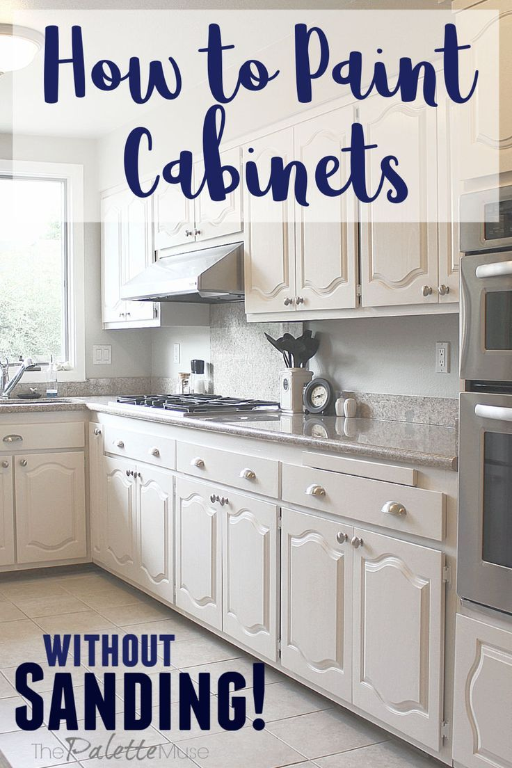 The Best Way To Paint Kitchen Cabinets No Sanding Unfinished Kitchen Cabinets Kitchen Diy Makeover Painting Kitchen Cabinets