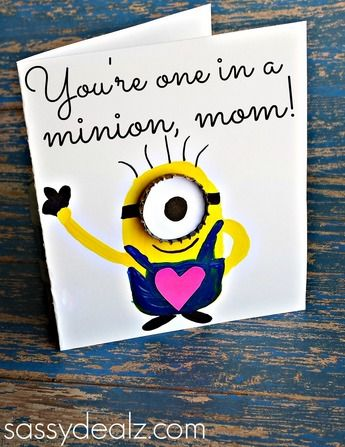 myour one in a minion,mom mothers day card | Homemade Mothers Day cards: 15 quick and cute ideas!