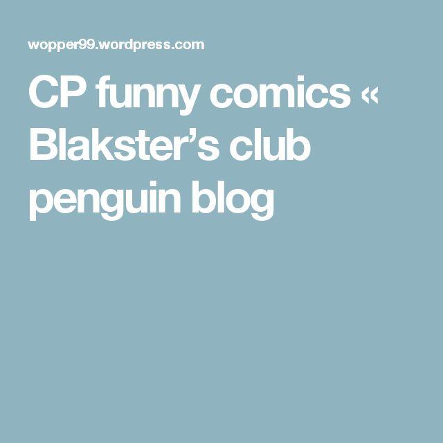 CP funny comics « Blakster's club penguin blog