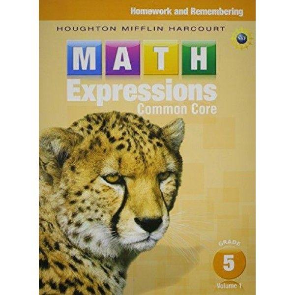 Math Expressions: Homework & Remembering, Volume 1 Grade 5