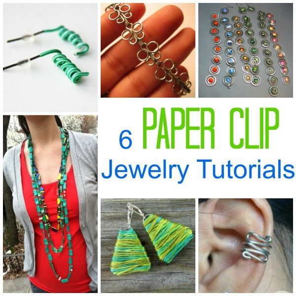 6 Paper Clip Jewelry Tutorials