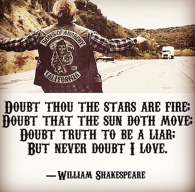 Shakespeare Quotes On Truth: #SOA #FinalRide