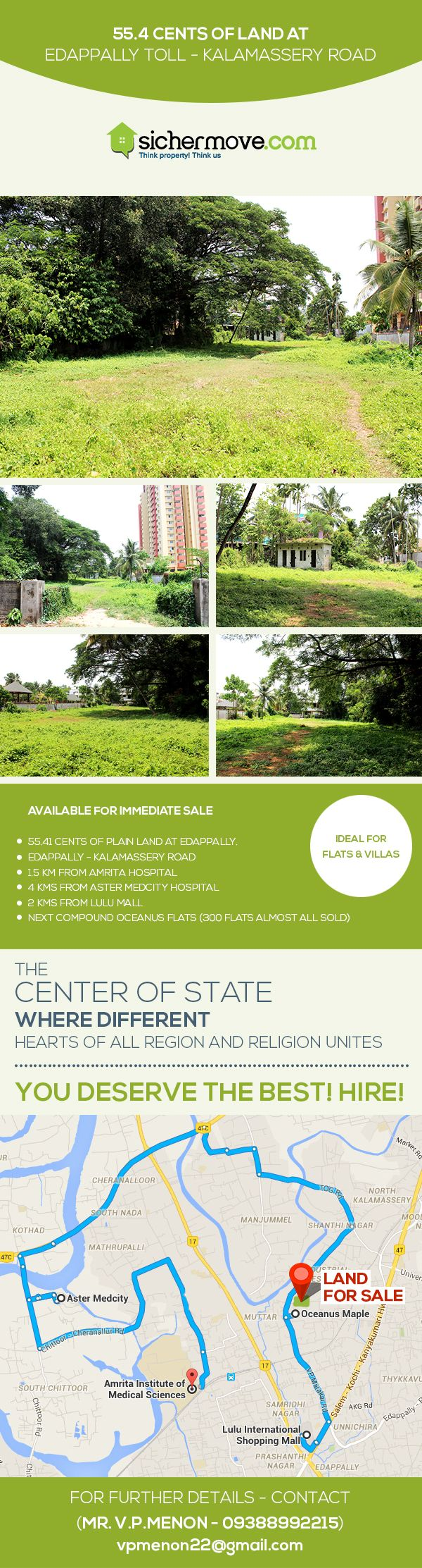 """DON'T BUY FROM ME UNLESS YOU ARE READY TO SUCCESS"" Commercial Land for Sale  in Edappally,Ernakulam@ negotiable price.For more information please click on:-http://bit.ly/1ThOQU4 Buy/sell/rent Properties???....Log on to www.sichermove.com or call 9061681333/222/444 Think Property !!! Think sichermove.com !!!!"