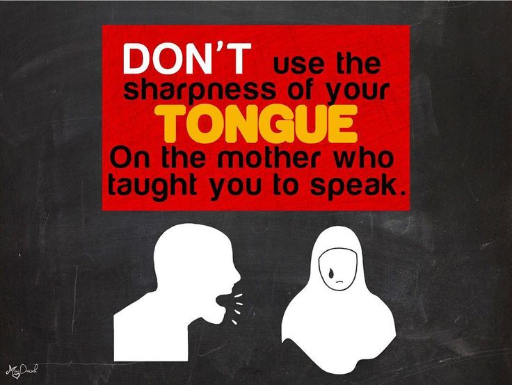 Don't use the sharpness of your tongue on the mother who taught you to speak. My Post Don't Make Me Pious; But Every Reminder Benefits The Believer. Feel Free To Repost! #MiniDawah #dawah #alhamdulillah #imaan #prayer #pray #salah #jannah #deen #faith #hijab #hijabi #modesty #muslim #muslimah #sunnah #islam #islamic #islamicquotes #halal #islamicposts #hadith #quran #quotes #Islamicreminder #love #smile #instaislam #prophetmuhammad (ﷺ) by mini.dawah