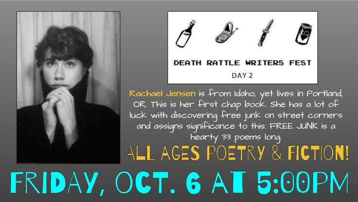 Death Rattle Writers Festival – All-Ages Poetry and Fiction! Friday, Oct 6th, 5:00pm – 6:30pm on the  Nampa Smiles Terrace