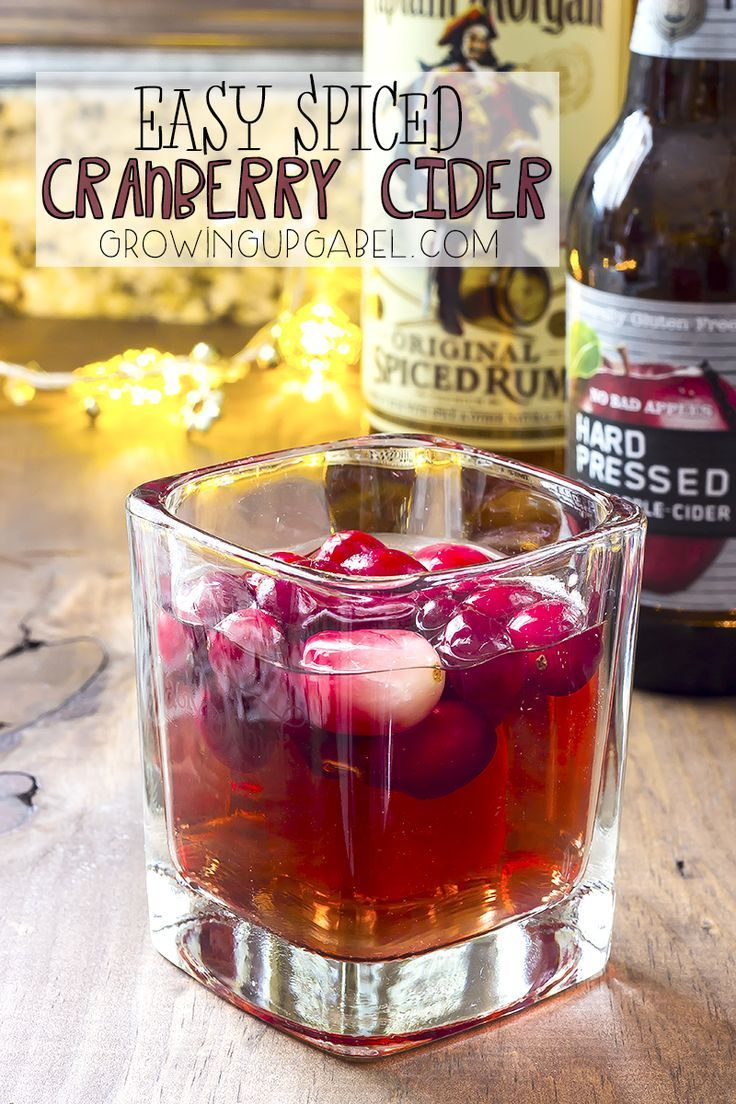 This Easy Spiced Cranberry Cider Cocktail Recipe Uses Only Three Ingredients Rum Cranberry Juice And Cider Cocktail Recipes Cranberry Cider Cider Cocktails