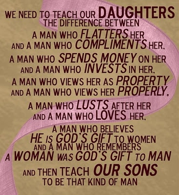 So true! I hope I can teach my daughter and my son