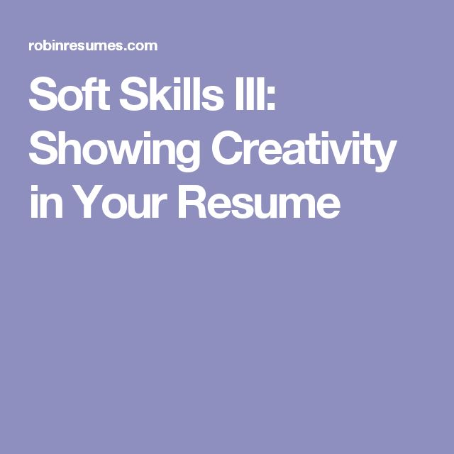 674 best Resumes images on Pinterest Resume tips, Curriculum and - soft skills