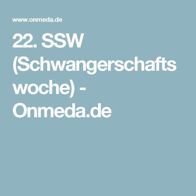22. SSW (Schwangerschaftswoche) - Onmeda.de