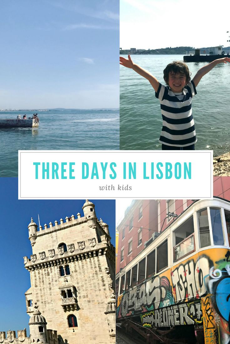 Three Days in Lisbon, Portugal – With Kids