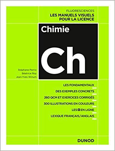 Chimie - Cours, exercices et méthodes - Stéphane Perrio, Béatrice Roy, Jean-Yves Winum